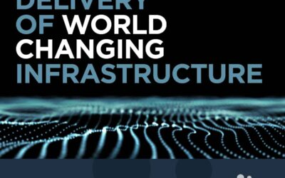 Inspired delivery of world changing infrastructure.